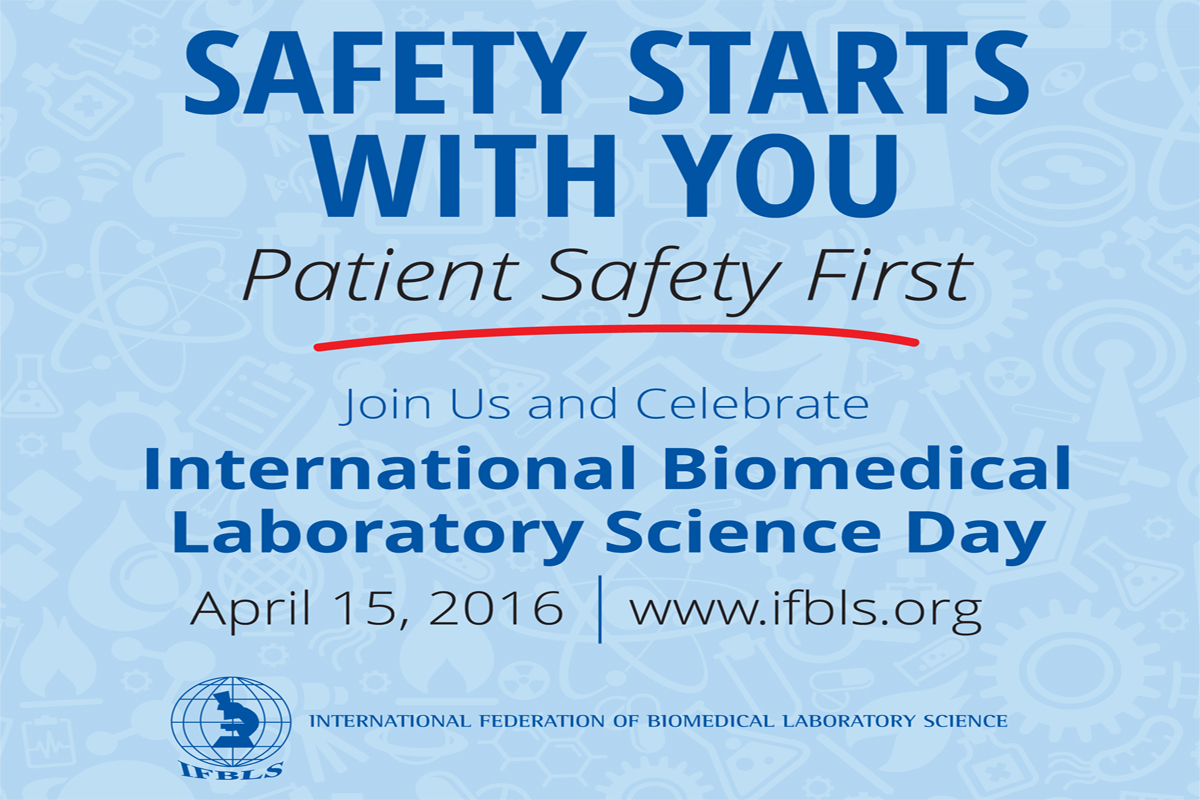 International Biomedical Laboratory Science Day – April 15th